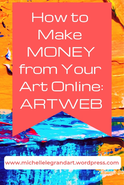How to Make Money from Your Art Online: ArtWeb